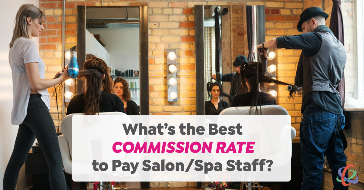 What is the best commission rate to pay salon or spa staff
