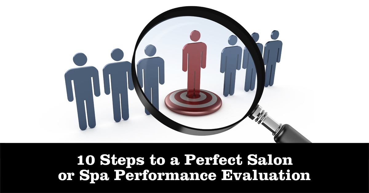 10 steps to a perfect salon or spa performance evaluation