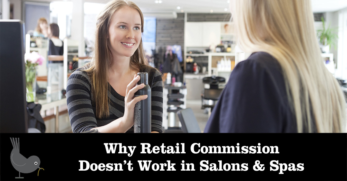 why retail commission doesn't work in salons and spas