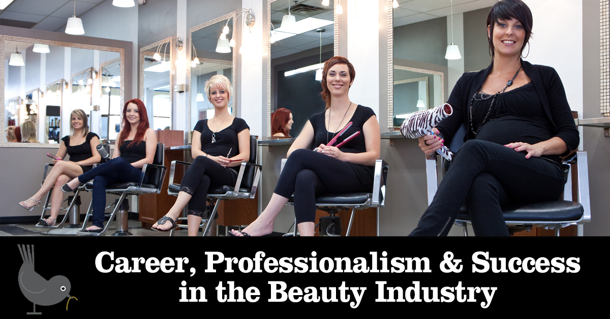 Career, Professionalism & Success in the Beauty Industry