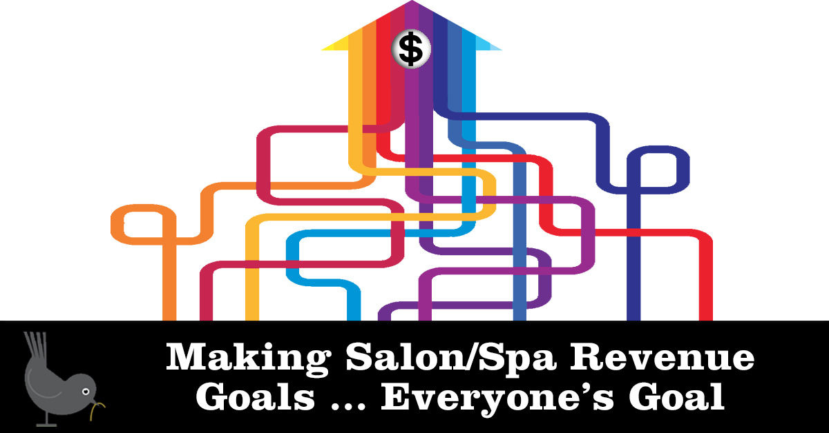 Making Salon/Spa Revenue Goals ... Everyone's Goal