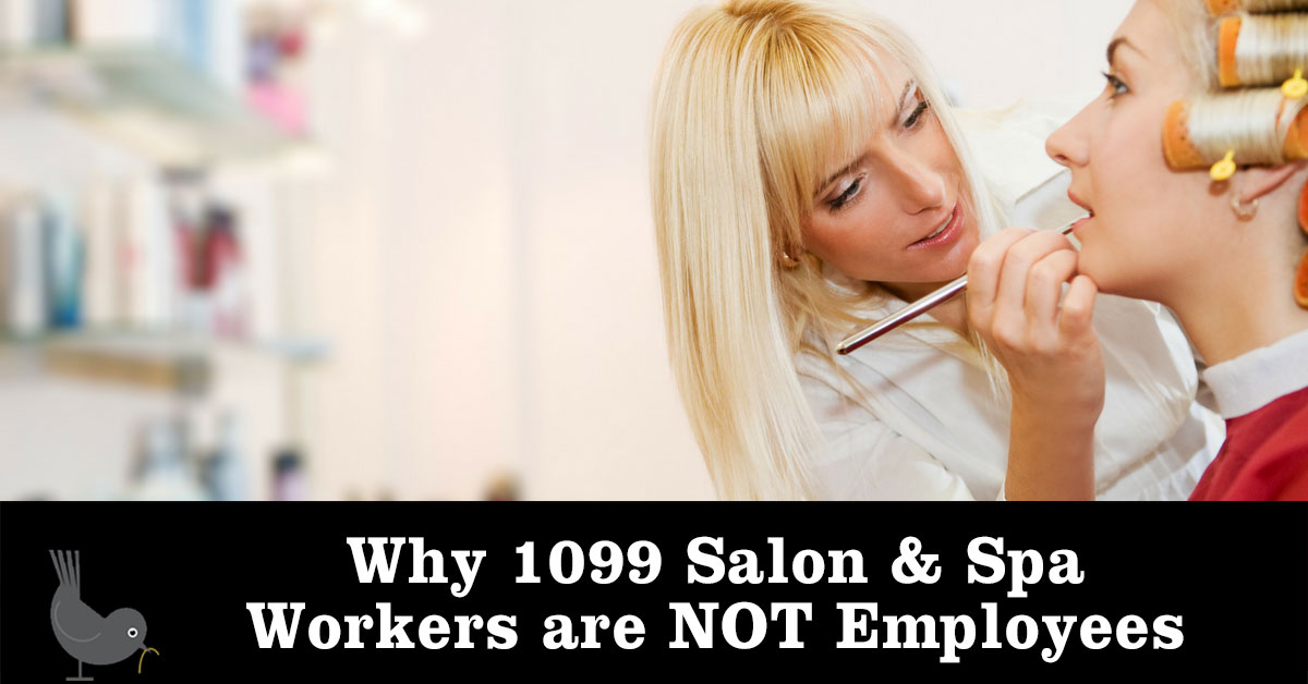 1099 Salon & Spa Workers are NOT Employees