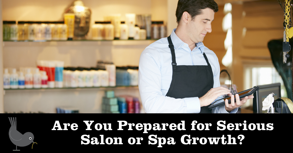 Are You Prepared for Serious Salon or Spa Growth?