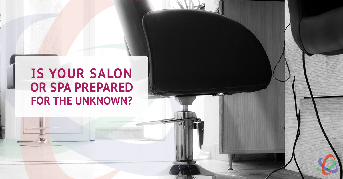 is your salon or spa prepared for the unknown