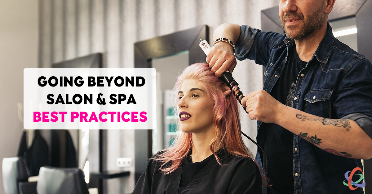 Beyond Salon Spa Best Practices