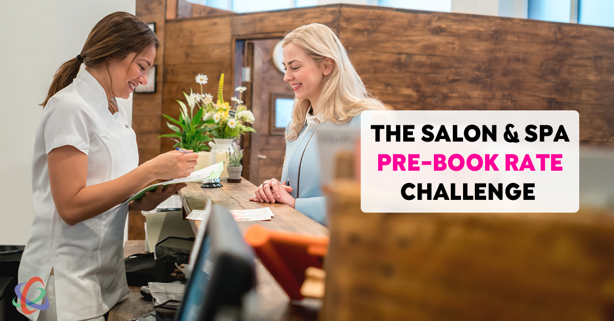 Take the salon spa pre book rate challenge strategies for Absolutely you salon