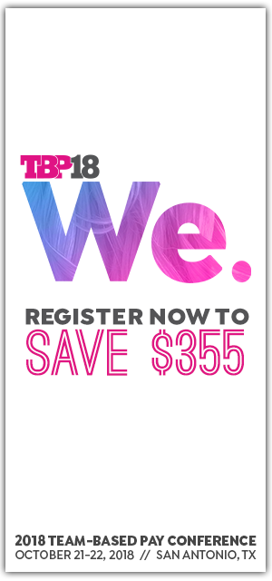 Team-Based Pay Conference - Register now to save $355