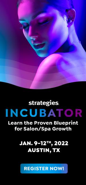 Strategies Incubator - Austin, TX Business Training for Salons, Spas & Medspas - July 2021
